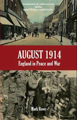 August 1914 af Mark Rowe