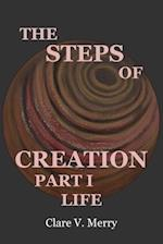 The Steps of Creation Part I
