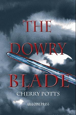 The Dowry Blade af Cherry Potts