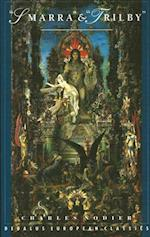 Smarra & Trilby af Charles Nodier