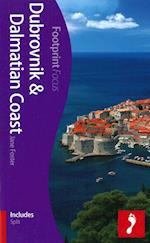 Dubrovnik & Dalmatian Coast, Footprint Focus (1st ed. Mar. 13) af Jane Foster