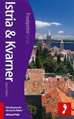 Istria & Kvarner, Footprint Focus (1st ed. Mar. 13) af Jane Foster