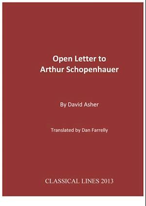 Open Letter to Arthur Schopenhauer af David Asher