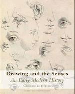 Drawing and the Senses in Early Modern History (Studies in Baroque Art)