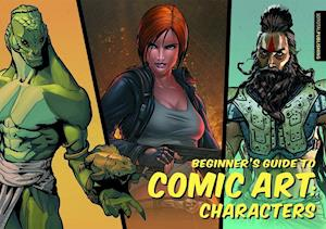 Beginner's Guide to Comic Art: Characters af 3DTotal Publishing