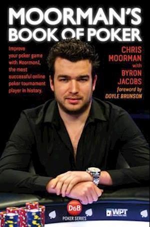 Moorman's Book of Poker af Chris Moorman