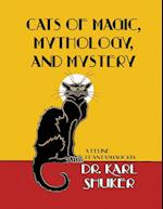 Cats of Magic, Mythology and Mystery af Karl P. N. Shuker