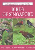 A Naturalist's Guide to the Birds of Singapore (Naturalists' Guides, nr. 7)