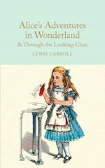 Alice's Adventures in Wonderland and Through the Looking-Glass (Macmillan Collectors Library, nr. 7)
