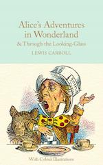 Alice's Adventures in Wonderland and Through the Looking-Glass (Macmillan Collectors Library, nr. 8)