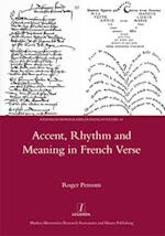 Accent, Rhythm and Meaning in French Verse