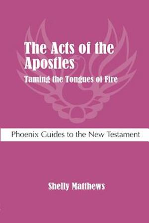 The Acts of the Apostles af Shelly Matthews