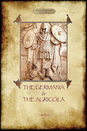 The Germania and the Agricola (Aziloth Books) af Cornelius Tacitus