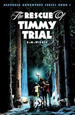 The Rescue of Timmy Trial af Eunice Wilkie