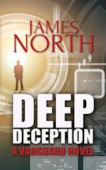 Deep Deception af James North