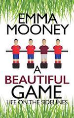 A Beautiful Game af Emma Mooney