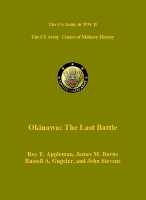 Okinawa: The Last Battle af James Burns