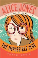 Alice Jones: The Impossible Clue af Sarah Rubin