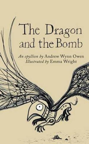 Bog, paperback The Dragon and the Bomb af Andrew Wynn Owen