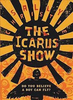 The Icarus Show af Sally Christie