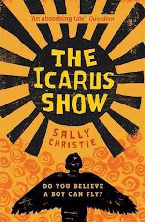 Bog, paperback The Icarus Show af Sally Christie
