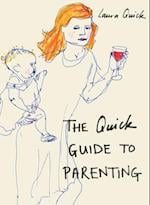 The Quick Guide to Parenting