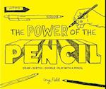 The Power of the Pencil af Guy Field