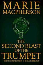 The Second Blast of the Trumpet (The Knox Trilogy, nr. 2)