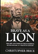 Brave as a Lion (War and Military Culture in South Asia 1757 1949)