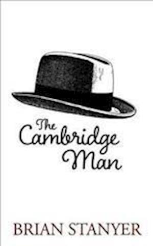 The Cambridge Man af Brian Stanyer
