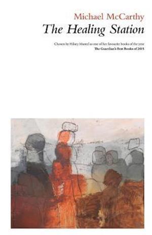Bog, paperback The Healing Station af Michael McCarthy