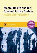 Mental Health and the Criminal Justice System af Ian Cummins