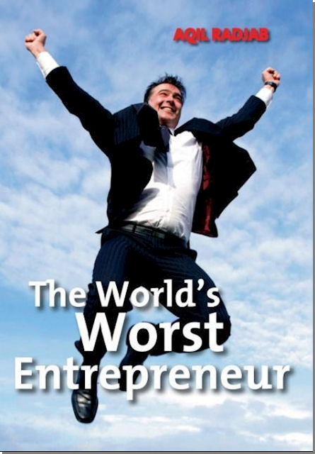 The World's Worst Entrepreneur