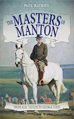 The Masters of Manton