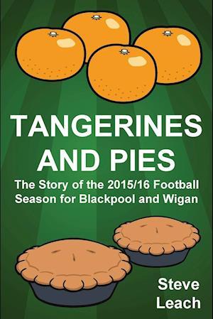Bog, paperback Tangerines and Pies af Steve Leach