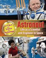Astronaut (Get to Work With Science and Technology)