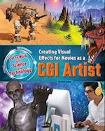 Creating Visual Effects for Movies As a Cgi Artist (Get to Work With Science and Technology)
