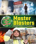 Master Blasters (Get to Work With Science and Technology)