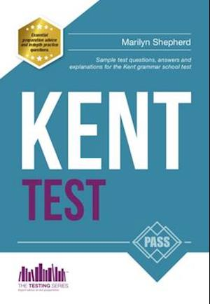 Kent Test: Sample Test Questions and Answers for the Kent Grammar School Tests af Marilyn Shepherd