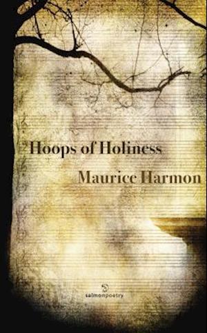 Bog, paperback Hoops of Holiness af Maurice Harmon