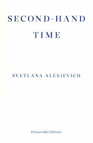 Second-Hand Time af Svetlana Aleksijevitj