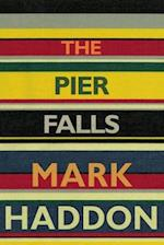Pier Falls, The (PB) - C-format