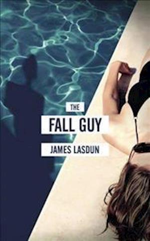 Bog, hardback The Fall Guy af James Lasdun