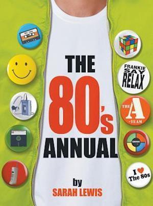Bog, hardback The 80's Annual af Sarah Lewis