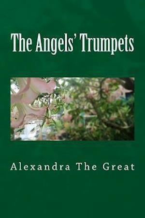 Bog, paperback The Angels' Trumpets af Alexandra The Great