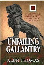 Unfailing Gallantry (Wolverhampton Military Studies)
