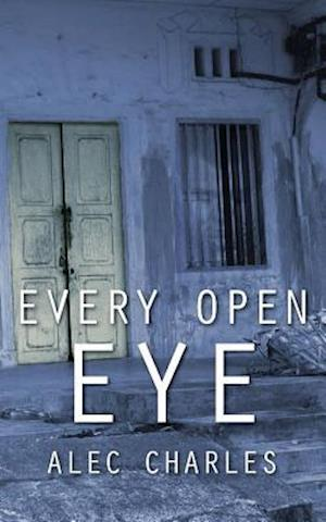 Bog, paperback Every Open Eye af Alec Charles