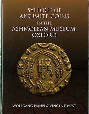 Bog, hardback Sylloge of Aksumite Coins in the Ashmolean Museum, Oxford af Wolfgang Hahn