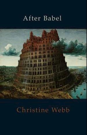 Bog, paperback After Babel af Christine Webb