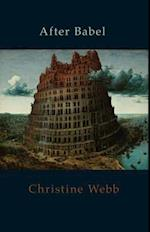 After Babel af Christine Webb